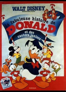 affiche du film FABULEUSE HISTOIRE DE DONALD ET DES CASTORS JUNIOR (LA)