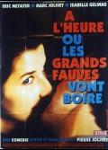 A L'HEURE OU LES GRANDS FAUVES VONT BOIRE