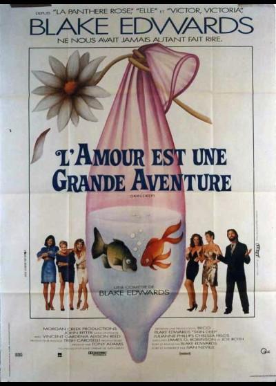 affiche du film AMOUR EST UNE GRANDE AVENTURE (L')