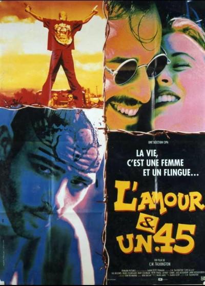 affiche du film AMOUR ET UN 45 (L')