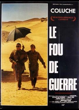 affiche du film FOU DE GUERRE (LE)