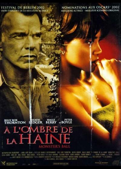 affiche du film A L'OMBRE DE LA HAINE