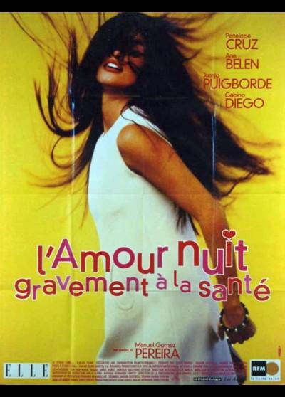 affiche du film AMOUR NUIT GRAVEMENT A LA SANTE (L')