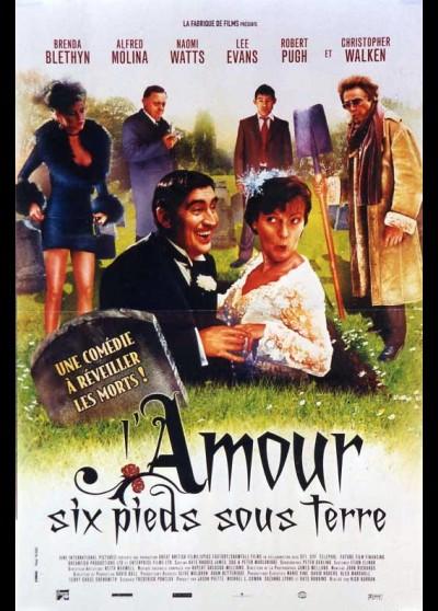 affiche du film AMOUR SIX PIEDS SOUS TERRE (L')