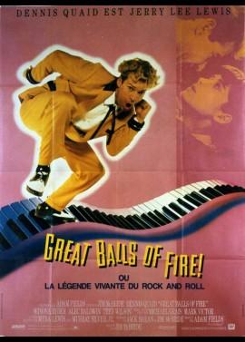 affiche du film GREAT BALLS OF FIRE OU LA LEGENDE VIVANTE DU ROCK AND ROLL