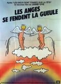 ANGES SE FENDENT LA GUEULE (LES)