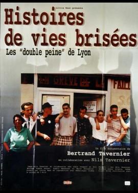 HISTOIRES DE VIES BRISEES LES DOUBLES PEINES DE LYON movie poster
