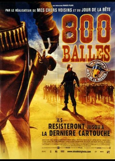affiche du film HUIT CENT BALLES