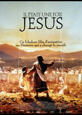 affiche du film IL ETAIT UNE FOIS JESUS