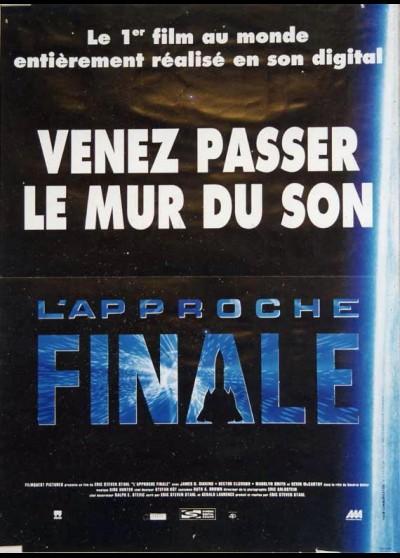 affiche du film APPROCHE FINALE (L')