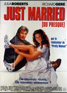 affiche du film JUST MARRIED (OU PRESQUE)