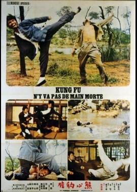 affiche du film KUNG FU N'Y VA PAS DE MAIN MORTE