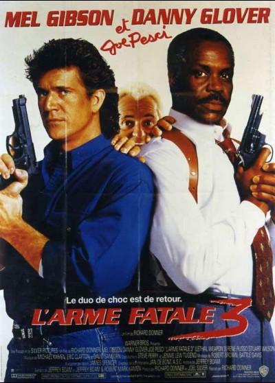 affiche du film ARME FATALE 3 (L')