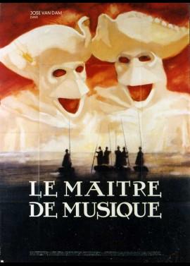 affiche du film MAITRE DE MUSIQUE (LE)