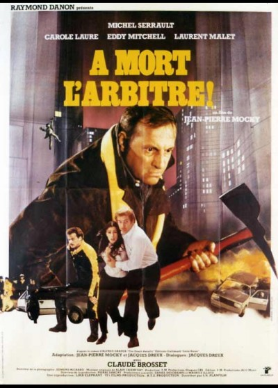A MORT L'ARBITRE movie poster