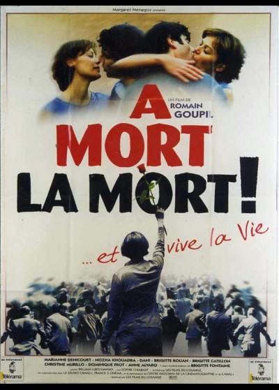 affiche du film A MORT LA MORT