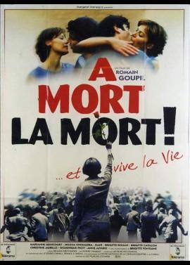 A MORT LA MORT movie poster