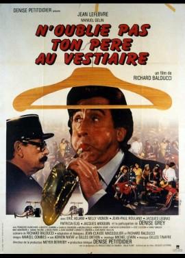 N'OUBLIE PAS TON PERE AU VESTIAIRE movie poster