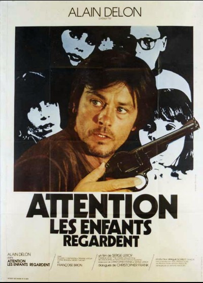 affiche du film ATTENTION LES ENFANTS REGARDENT