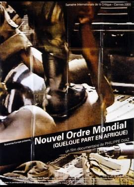 affiche du film NOUVEL ORDRE MONDIAL (QUELQUE PART EN AFRIQUE)