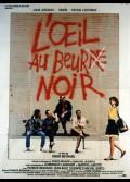 OEIL AU BEUR(RE) NOIR (L')