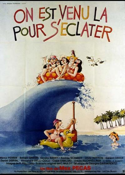 affiche du film ON EST VENU LA POUR S'ECLATER