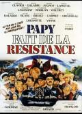 PAPY FAIT DE LA RESISTANCE