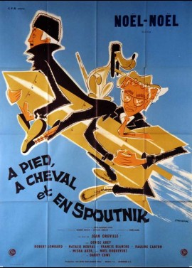 A PIED ACHEVAL ET EN SPOUTNIK movie poster