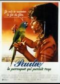 PAULIE LE PERROQUET QUI PARLAIT TROP (LE)