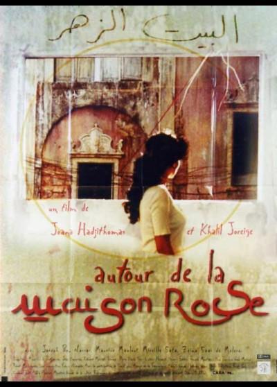 affiche du film AUTOUR DE LA MAISON ROSE