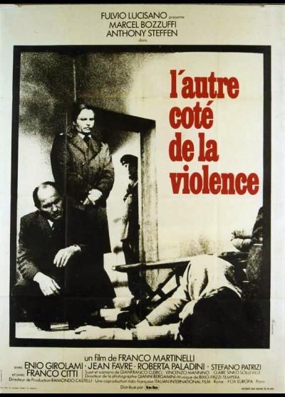 affiche du film AUTRE COTE DE LA VIOLENCE (L')