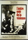 AUTRE COTE DE LA VIOLENCE (L')