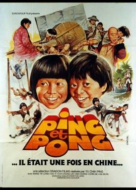 affiche du film PING ET PONG IL ETAIT UNE FOIS EN CHINE