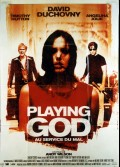 PLAYING GOD AU SERVICE DU MAL