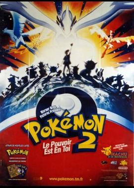 affiche du film POKEMON 2 LE POUVOIR EST EN TOI