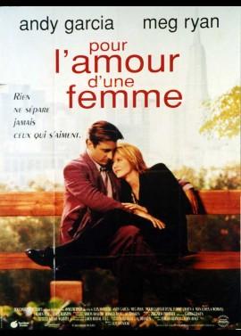affiche du film POUR L'AMOUR D'UNE FEMME