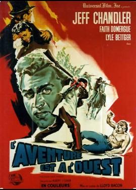 affiche du film AVENTURE EST A L'OUEST (L')
