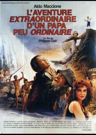 affiche du film AVENTURE EXTRAORDINAIRE D'UN PAPA PEU ORDINAIRE (L')