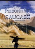 PRISONNIER DU CAUCASE (LE)