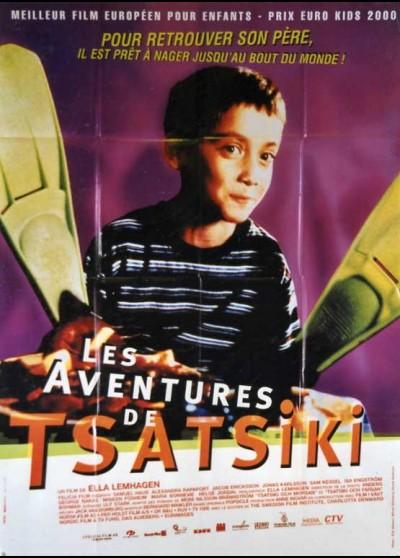 affiche du film AVENTURES DE TSASIKI (LES)