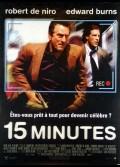 15 MINUTES / FIFTEEN MINUTES