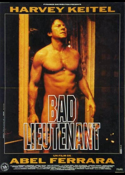 affiche du film BAD LIEUTENANT