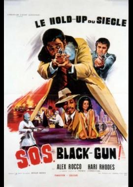 affiche du film S.O.S BLACK GUN
