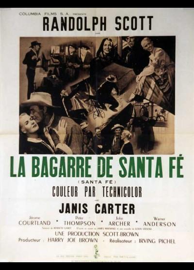 affiche du film BAGARRE DE SANTA FE (LA)