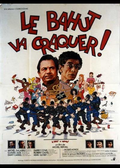 affiche du film BAHUT VA CRAQUER (LE)