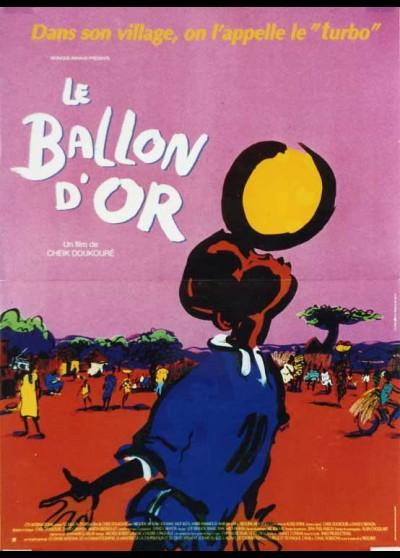 affiche du film BALLON D'OR (LE)