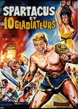 INVICIBILI DIECI GLADIATORI (GLI) / SPARTACUS ANS THE TEN GLADIATORS movie poster