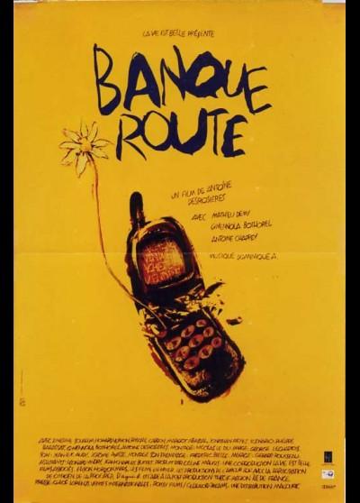 affiche du film BANQUEROUTE