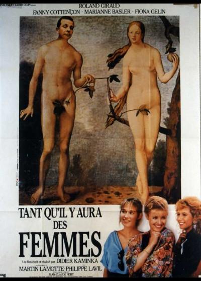 TANT QU'IL Y AURA DES FEMMES movie poster