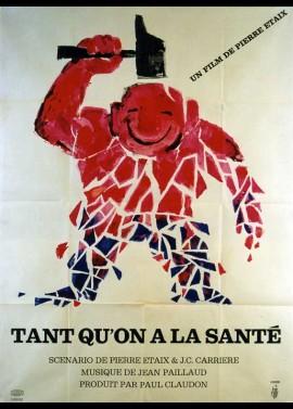 TANT QU'ON A LA SANTE movie poster